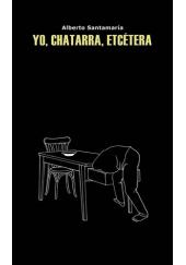 Yo, Chatarra, Etcétera