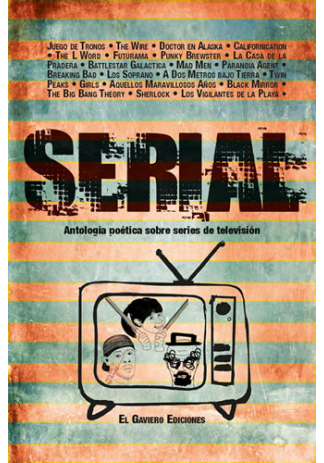 SERIAL. Antología poética sobre series de televisión