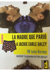 LA MADRE QUE PARIÓ A JACKIE EARLE HALEY