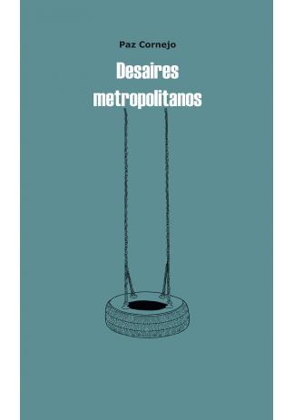 Desaires metropolitanos