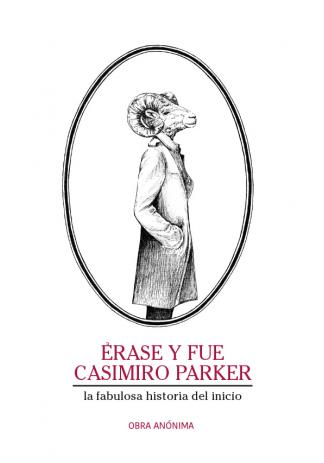 ÉRASE Y FUE CASIMIRO PARKER